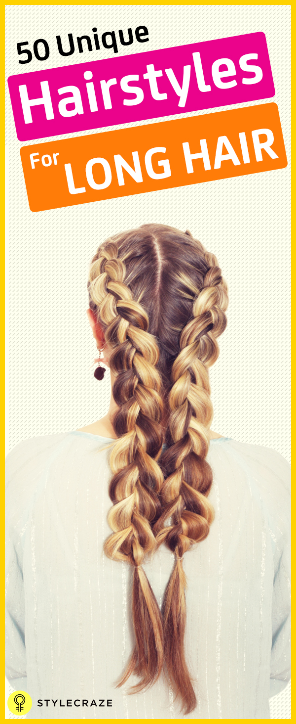 Latest Hairstyles For Long Hair - 50 unique hairstyles for long hair