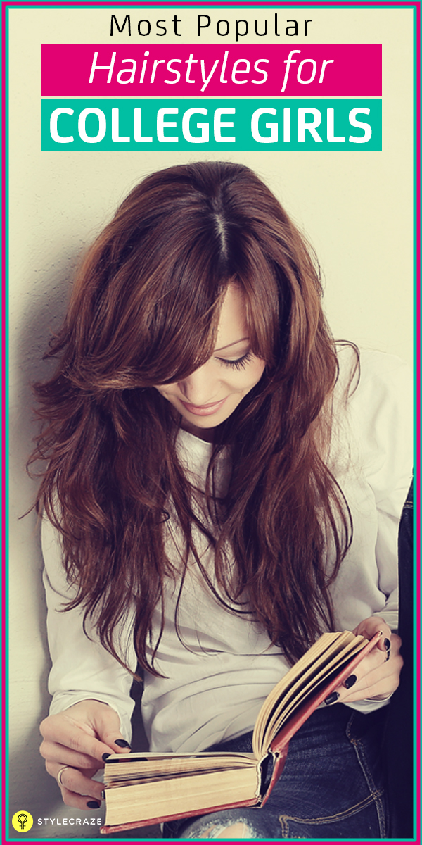 most popular hairstyles for college girls