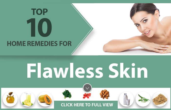 Remedies For Flawless Skin