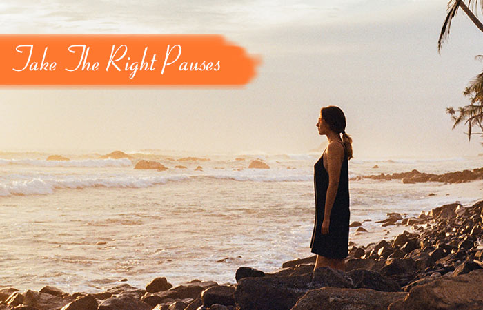 2.-Take-The-Right-Pauses