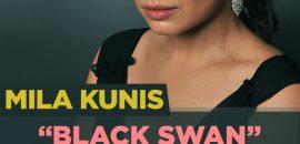 """Mila Kunis """"Black Swan"""" Weight Loss Diet"""